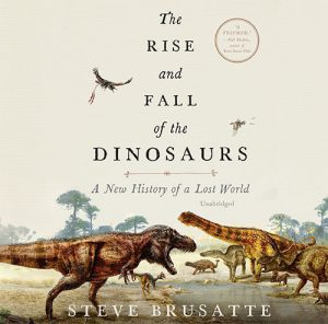 Pushing the Limits Book Club: 'The Rise and Fall of the Dinosaurs'