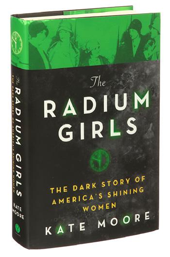 Pushing the Limits Book Club: 'The Radium Girls'